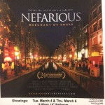 Nefarious: Merchant of Souls is a documentary that deals with human trafficking.